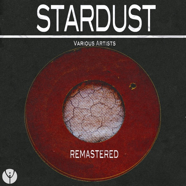 Stardust (Remastered) | Various Artists