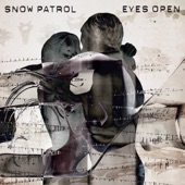 Open Your Eyes - Snow Patrol