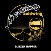 Love the Way You Walk Away - Blitzen Trapper