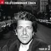 Field Commander Cohen, Leonard Cohen