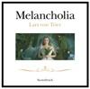 Melancholia (Original Soundtrack), The City of Prague Philharmonic Orchestra & Richard Hein