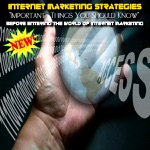 Important Things You Should Know Before Entering The World Of Internet Marketing - EP