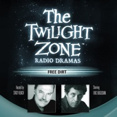 Charles Beaumont - Free Dirt: The Twilight Zone Radio Dramas  artwork