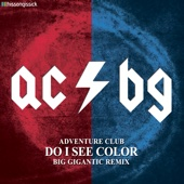 Do I See Color (Big Gigantic Remix) - Single cover art