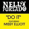 Do It (feat. Missy Elliott) - Single, Nelly Furtado