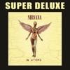 In Utero (20th Anniversary Super Deluxe)