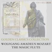 Wolfgang Amadeus Mozart: The Magic Flute - Die Zauberflöte