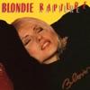 Rapture (Remastered) - Single, Blondie