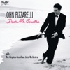 You Make Me Feel So Young  - John Pizzarelli