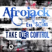 Take Over Control (Remixes) [feat. Eva Simons] - EP