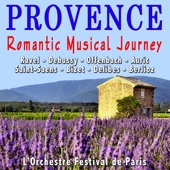 Provence - French Romantic Musical Journey