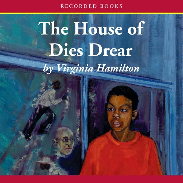 The House of Dies Drear (Unabridged) by Virginia Hamilton on iTunes