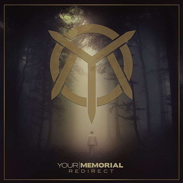 Your Memorial - Redirect (2012)