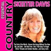 Essential Country - Skeeter Davis - Skeeter Davis
