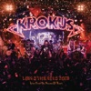 Long Stick Goes Boom (Live from the House of Rust), Krokus
