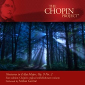 Nocturne in E-Flat Major, Op. 9 No. 2 Rare Edition: Chopin's Original Embellishment Variants - Arthur Greene