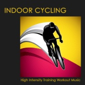Indoor Cycling: High Intensity Training Workout Music ( 90-110 bpm)