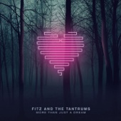 Fitz & The Tantrums - Out of My League  artwork
