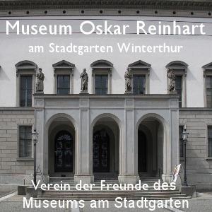 Museum Oskar Reinhart am Stadtgarten, Winterthur - Verein Freunde des Museums am Stadtgarten
