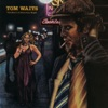 The Heart of Saturday Night, Tom Waits