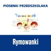 Piosenki przedszkolaka / Rymowanki