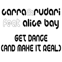 CARRA - Get Dance (and make it real) (Crush mix)