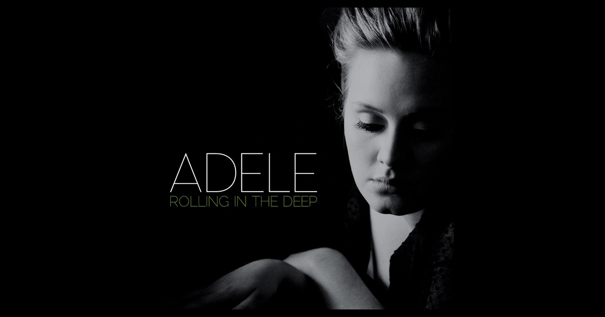 Rolling In the Deep - EP by Adele on Apple Music