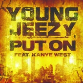 Put On (feat. Kanye West) - Single