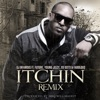 Itchin' Remix (feat. Future, Young Jeezy, Yo Gotti & Fabolous) - Single