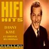 Danny Kaye HiFi Hits, Danny Kaye