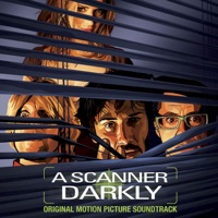 A Scanner Darkly - Official Soundtrack