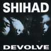 Devolve - EP, Shihad
