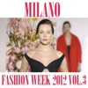 Milano Fashion Week 2012, Vol. 3, Fly Project