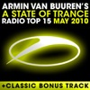 A State of Trance Radio Top 15 – May 2010 (Including Classic Bonus Track), Armin van Buuren