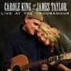 Live At the Troubadour, Carole King & James Taylor