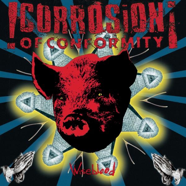 Wiseblood Corrosion of Conformity CD cover