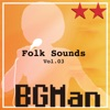 Folk Sounds Vol. 03