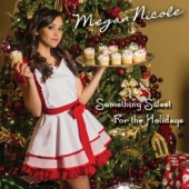 All I Want for Christmas Is You - Megan Nicole