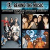 VH1 Music First - Behind the Music: Jefferson Airplane / Jefferson Starship / Starship Collection