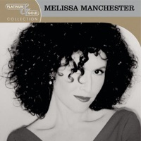 Platinum & Gold Collection: Melissa Manchester - Melissa Manchester