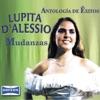 Antología de Éxitos: Mudanzas, Lupita D'Alessio