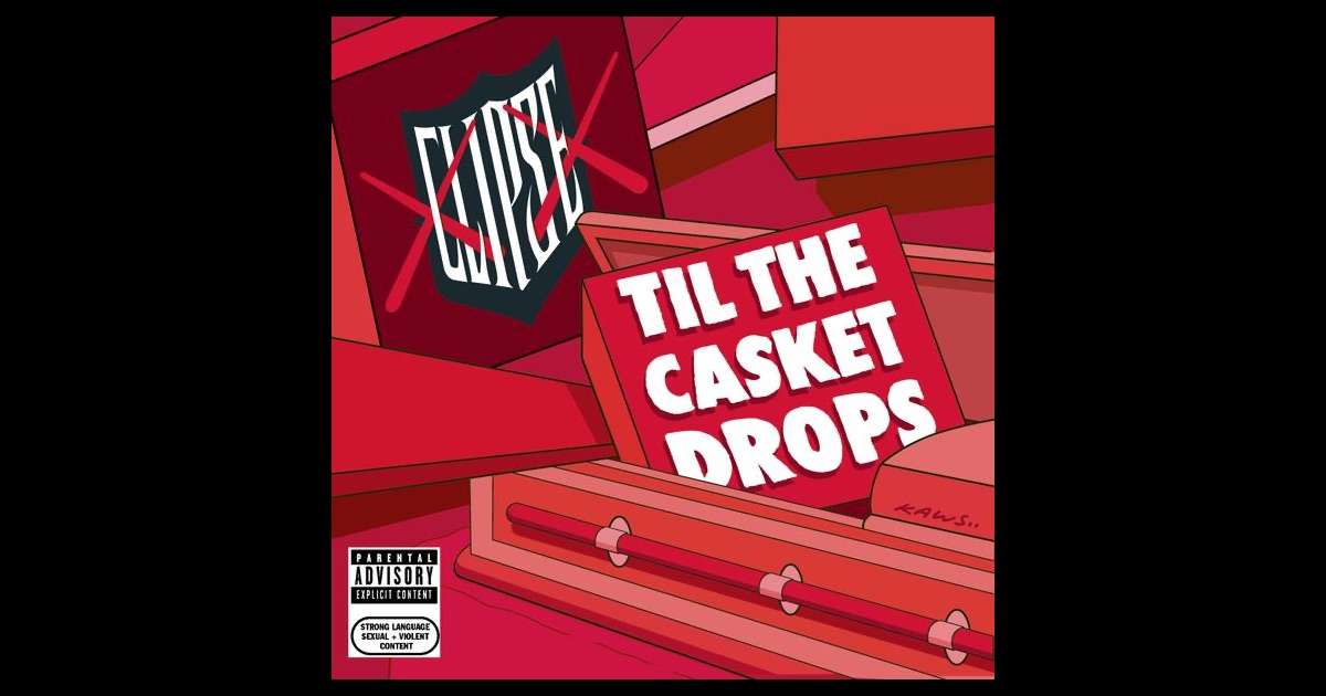 Clipse til the casket drops itunes zip