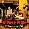 Welcome to My Life - Single, Simple Plan