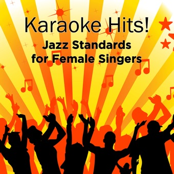 Karaoke Hits: Jazz for Female Singers – ProSound Karaoke Band