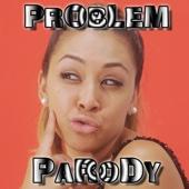 Problem Parody
