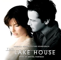 The Lake House - Official Soundtrack