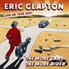 One More Car, One More Rider (Live), Eric Clapton