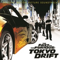 The Fast and the Furious: Tokyo Drift - Official Soundtrack