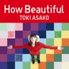 How Beautiful - Single