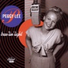Fine And Dandy (Digitally Remastered 99)  - Peggy Lee